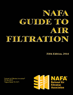 NAFA Guide to Air Filtration, 5th Ed., 2014