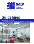 Airborne Infections Containment Rooms in Health Care Facilities Best Practices and Guidelines for Air Filtration